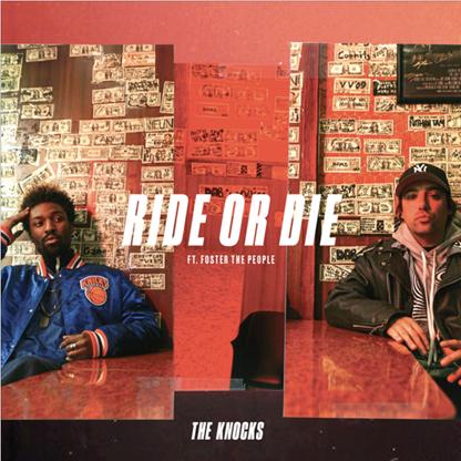 The knocks ride or die art