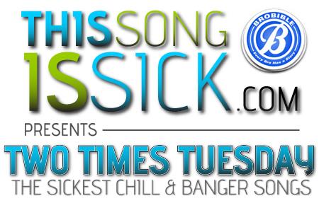 ThisSongIsSick.com + BroBible.com = Two Times Tuesdays