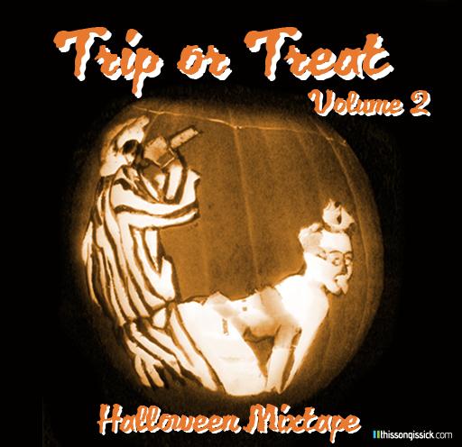 Trip or Treat Volume 2 : Halloween Mixtape with 11 Halloween Remixes and Originals [Free Download]