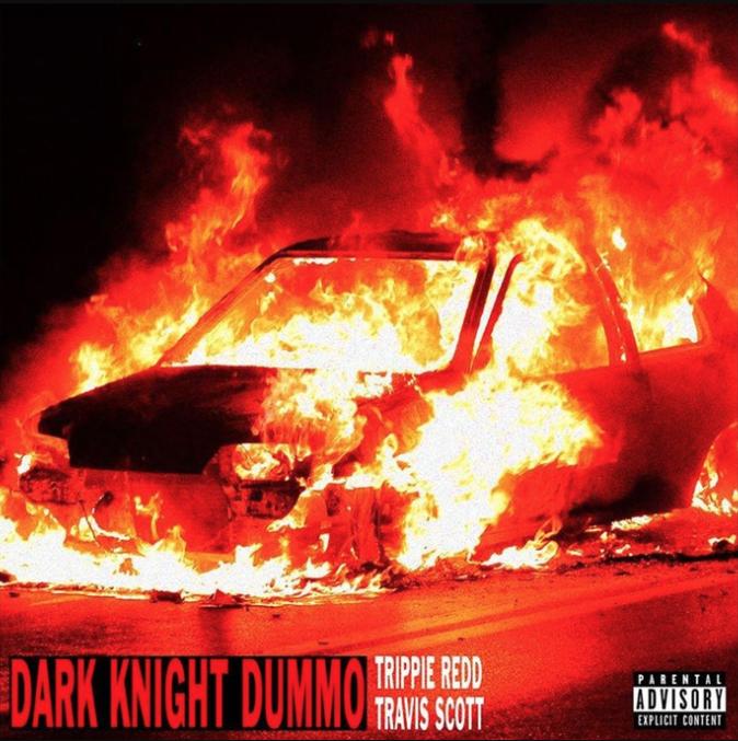 Trippie Redd Travis Scott Dark Knight Dummo