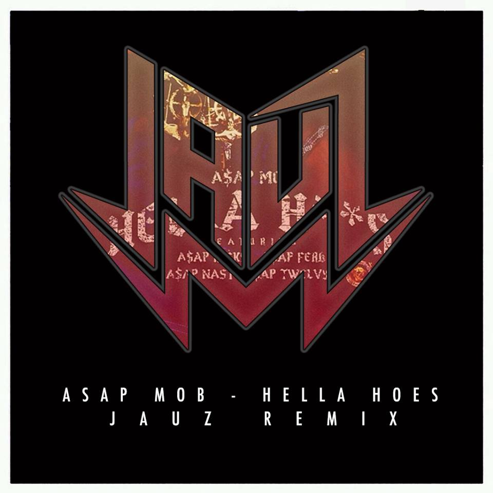 [TSIS PREMIERE] ASAP Mob - Hella Hoes (Jauz Remix) : Must Hear Heavy Deep House Remix [Free Download]
