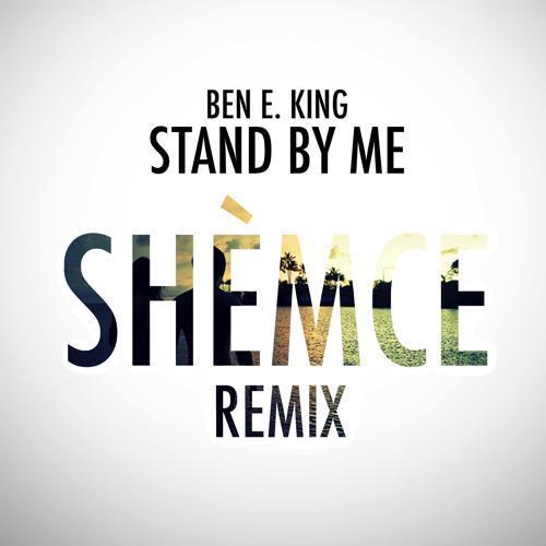 [TSIS PREMIERE] Ben E. King - Stand By Me (Shèmce Remix) : Tropical House [Free Download]