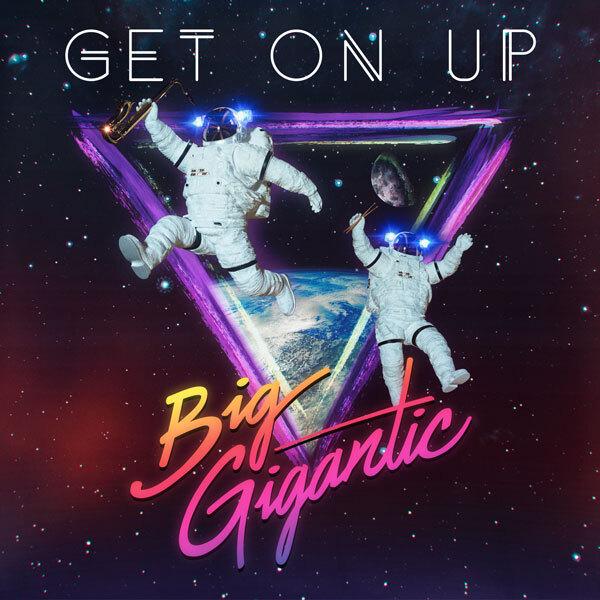 [TSIS PREMIERE] Big Gigantic - Get On Up : Electro Funk Anthem [Free Download]