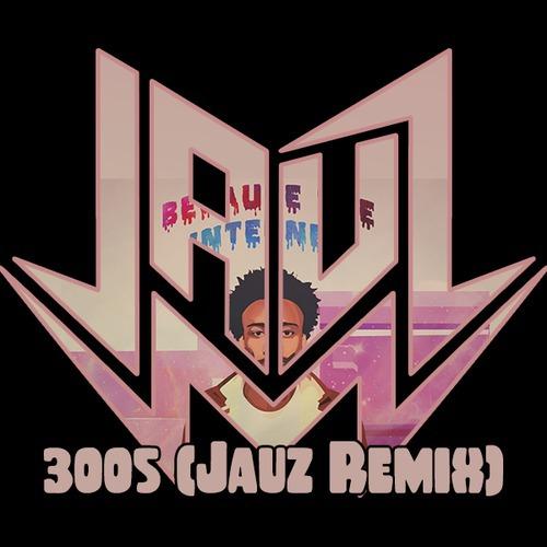 [TSIS Premiere] Childish Gambino - 3005 (Jauz Remix) : Future Bass Remix [Free Download]