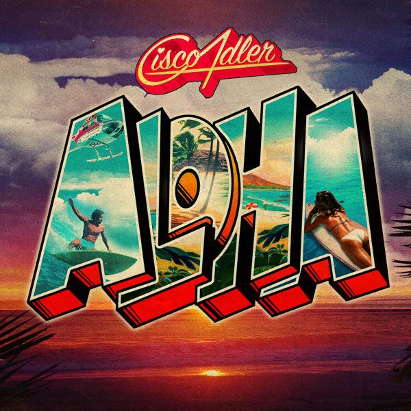 [TSIS PREMIERE] Cisco Adler - You're A Fool (Ft. G. Love) : Summer Hip-Hop
