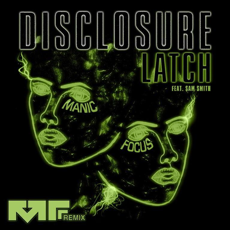 [TSIS PREMIERE] Disclosure - Latch (Manic Focus Remix) : Huge Melodic Dubstep Remix [Free Download]