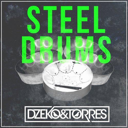 [TSIS PREMIERE] Dzeko & Torres - Steel Drums : Progressive House [Free Download]