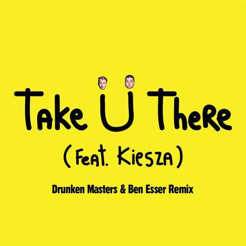 [TSIS PREMIERE] Jack Ü - Take Ü There (Drunken Masters & Ben Esser Remix) : Future Bass [Free Download]