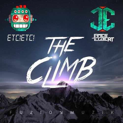[TSIS PREMIERE] James Egbert & ETC!ETC! - The Climb : Melodic Electro House / Trap