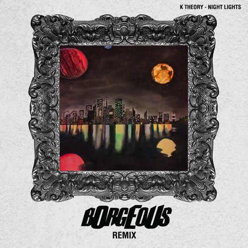 [TSIS PREMIERE] K Theory - Night Lights (Borgeous Remix) : Electro House / Progressive House [Free Download]