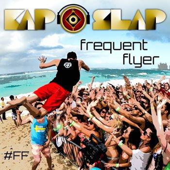 [TSIS PREMIERE] Kap Slap - Frequent Flyer (Album) : 17 Track Party Mashup Album (Electro House / Dubstep / Pop)