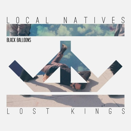 [TSIS PREMIERE] Local Natives - Black Balloons (lost kings remix) : Indie / Progressive House [Free Download]