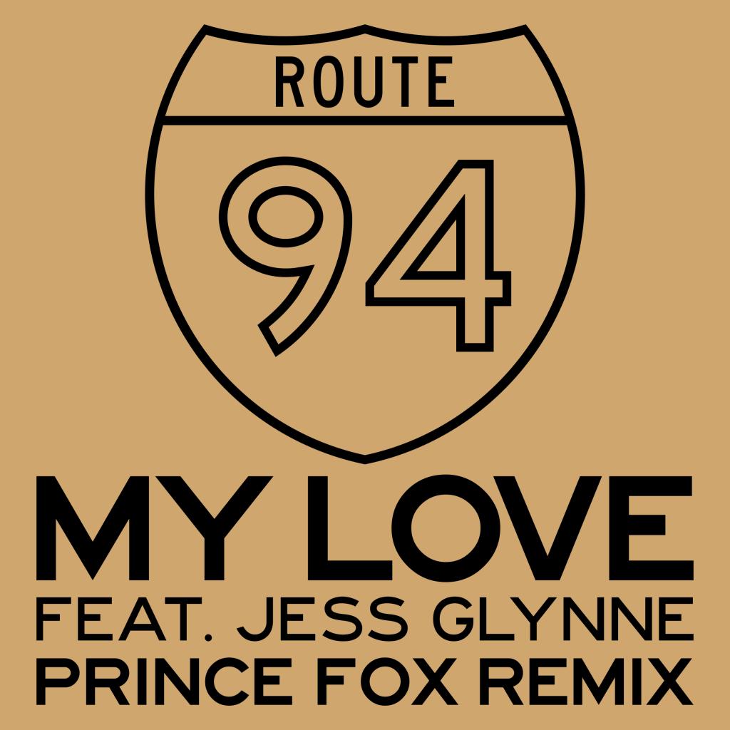 [TSIS PREMIERE] Route 94 - My Love (Prince Fox Remix) : Amazing Chill Trap / Future Bass