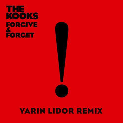 [TSIS Premiere] The Kooks - Forgive & Forget (Yarin Lidor Remix) : Chill Trap / Future Bass