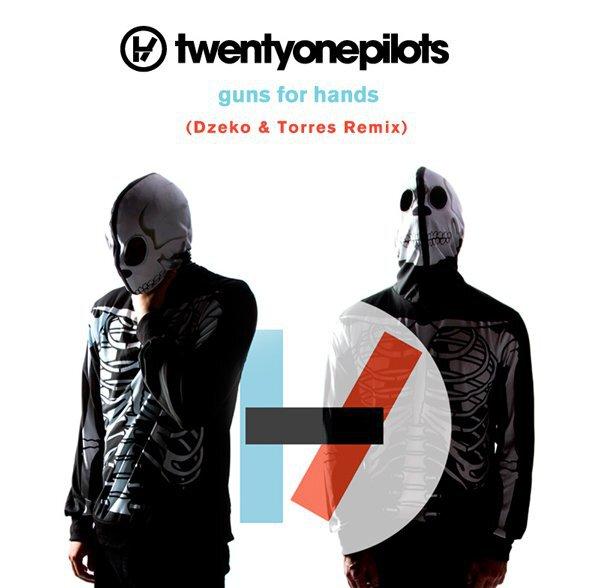 [TSIS PREMIERE] twenty one pilots - Guns For Hands (Dzeko & Torres Remix) : Indie / Progressive House Anthem Remix