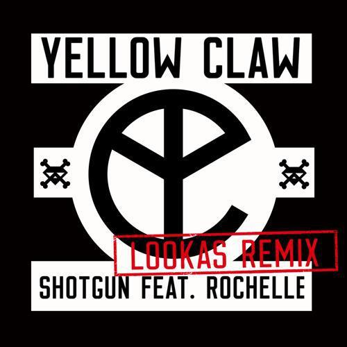 [TSIS PREMIERE] Yellow Claw - Shotgun (Lookas Remix) : Massive Trap Anthem