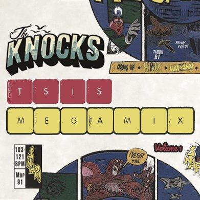 [TSIS SPONSORED] The Knocks - TSIS Megamix Volume 1 : 46 Songs In 15 Minute Mix