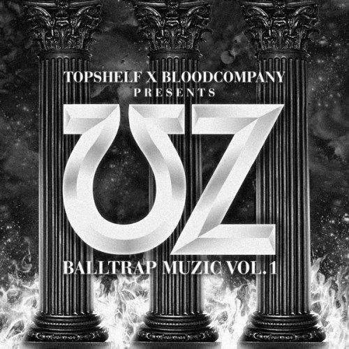 UZ - Balltrap Muzic Vol. 1 : Must Hear Trap / Hip-Hop Mixtape [Free Download]