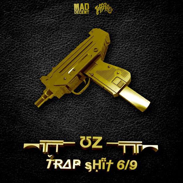 UZ -Trap Shit 6/9 (EP) : BANGER 4 Song Trap Music EP