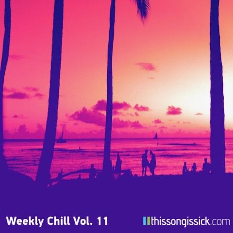 Weekly Chill Playlist 11 Artwork