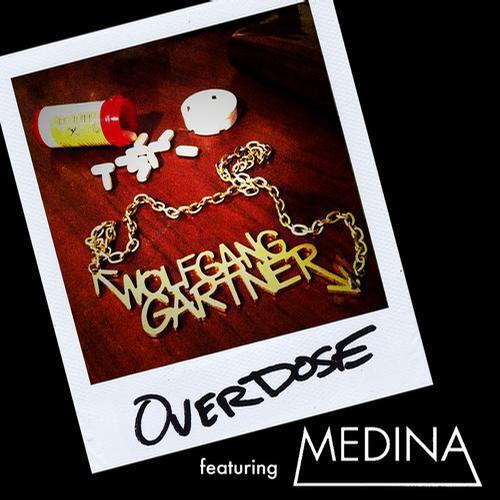 Wolfgang Gartner - Overdose (Feat. Medina) : Electro House Anthem