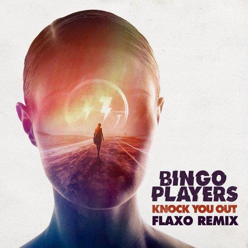 World Premiere: Bingo Players - Knock You Out (Flaxo Remix) : Trap / Electro
