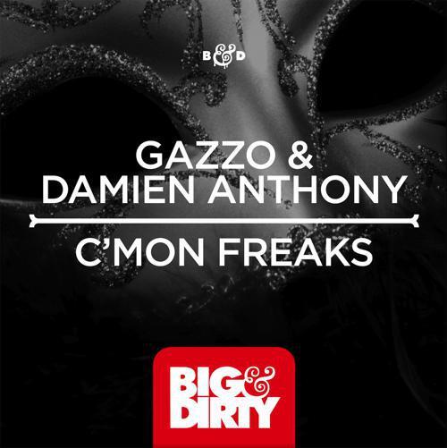 World Premiere: Gazzo & Damien Anthony - C'mon Freaks : Funky Electro House Original