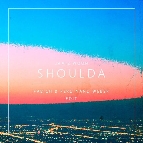 World Premiere: Jamie Woon - Shoulda (Fabich & Ferdinand Weber Remix) : Funky Deep House Remix [Free Download]