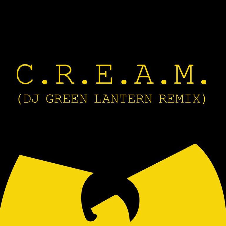 Wu-Tang Clan - C.R.E.A.M. (DJ Green Lantern Remix) : Must Hear Trap Remix [Free Download]