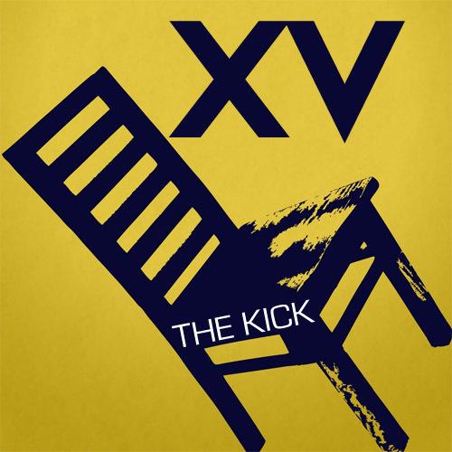 XV - The Kick : Real Sick Chill Hip Hop Track