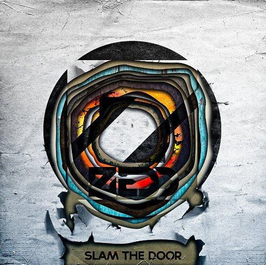 Zedd - Slam The Door : Super Filthy Electro House on OWSLA