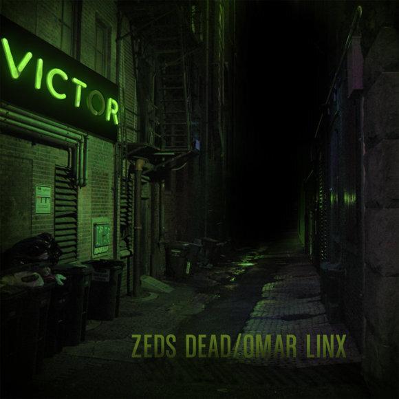 Zeds Dead & Omar LinX - Victor (Mixtape) : Must Hear 7 Song Dubstep / Hip Hop / Electro Genre Bending Mixtape