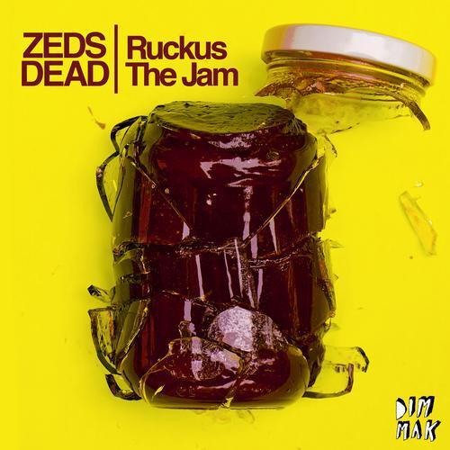 Zeds Dead - Ruckus the Jam : Super Filthy Electro House Anthem