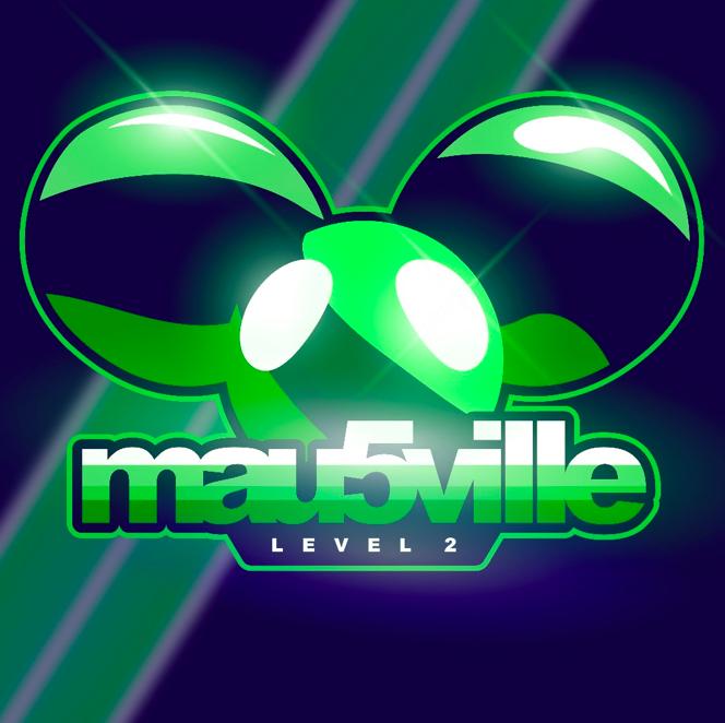 deadmau5 mau5ville level 2