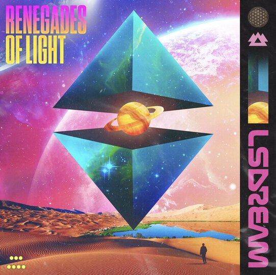 LSDREAM RENEGADES OF LIGHT Artwork