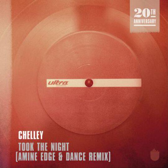 Chelley - Took The Night (Amine Edge & Dance Remix)