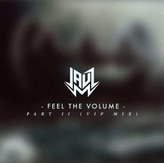 Jauz Feel The Volume VIP