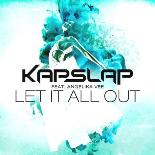 Kap Slap Let It All Out