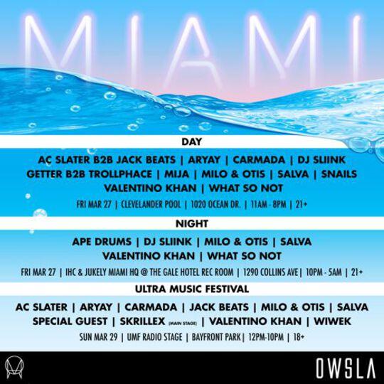 Owsla Miami Ultra [JAKE EDIT]