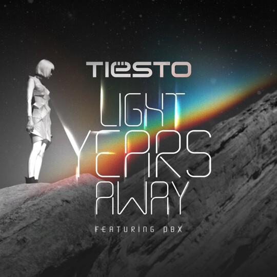 Tiesto_LightYearsAwayFeatDBXLR