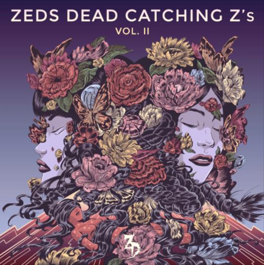 Zeds Dead - Catching Z