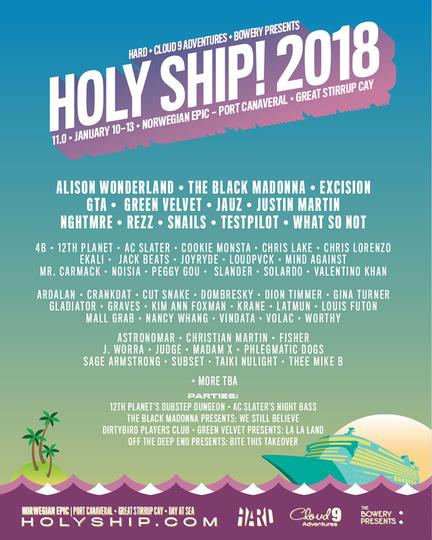 Holy Ship weekend 2 2018