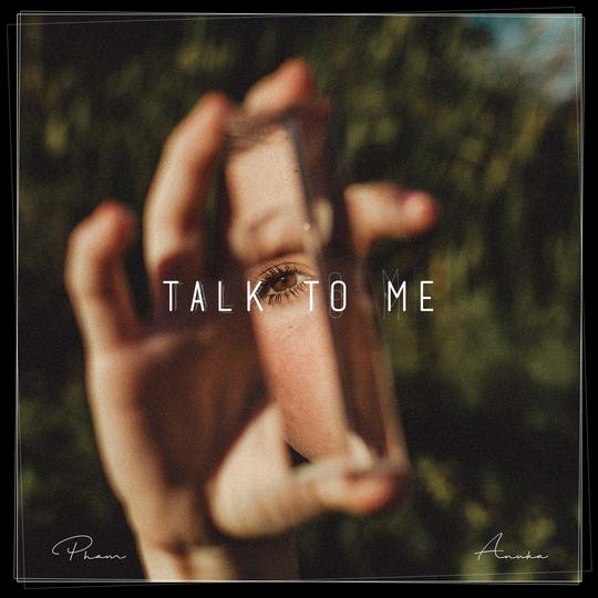 Pham Talk To Me