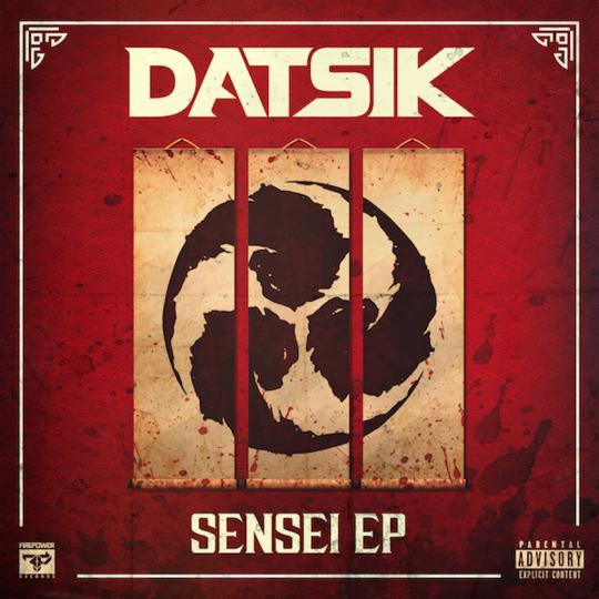 Datsik - Sensei EP [Cover Art]