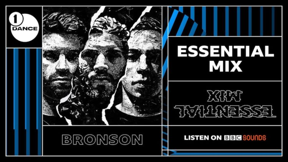 BRONSON BBC Radio1 Essential Mix